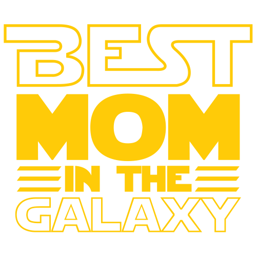 Best Mom Ever in The Galaxy